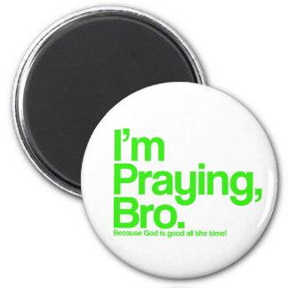 I'm Praying Bro Christian Magnet Fridge Magnets