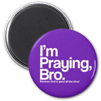 I'm Praying Bro Christian Magnet Refrigerator Magnets