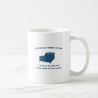 I m really good in bed mug