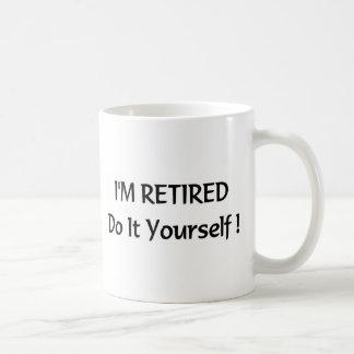 I m retired do it yourself coffee mugs