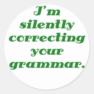 I m silently correcting your grammar sticker