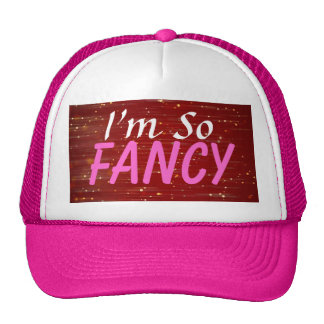 I m So Fancy Sparkle Trucker Hat