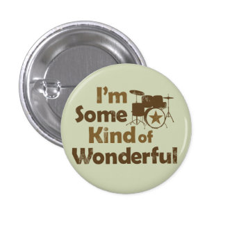 I m Some Kind of Wonderful Flair Button