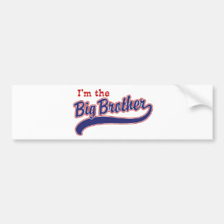 I m the big brother bumper stickers