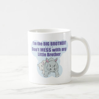 I'm the Big Brother, Don't Mess my Little Brother Classic White Coffee Mug