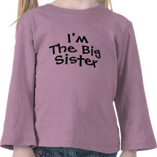 I m the Big Sister T-shirts