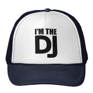 I m the DJ Mesh Hats