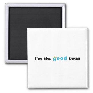 I m The Good Twin Fridge Magnets