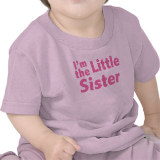 I m the Little Sister T Shirt