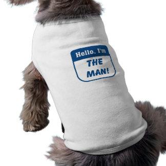 I m the man t-shirts dog shirt