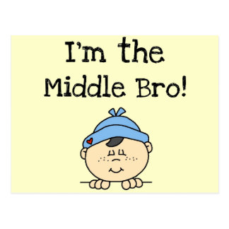 I m the Middle Bro Tshirts and Gifts Postcards