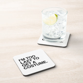 I M TOO LAZY TO GET A COSTUME BEVERAGE COASTERS