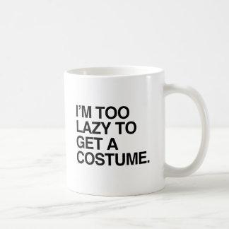 I M TOO LAZY TO GET A COSTUME COFFEE MUG