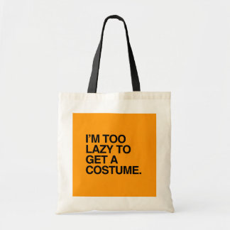 I M TOO LAZY TO GET A COSTUME - Halloween - png Canvas Bags