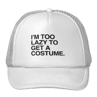 I M TOO LAZY TO GET A COSTUME HATS