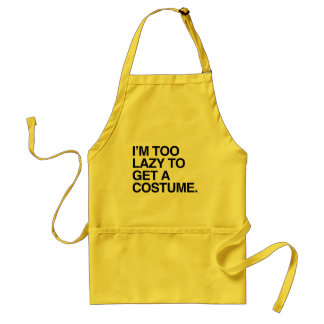 I M TOO LAZY TO GET A COSTUME png Apron