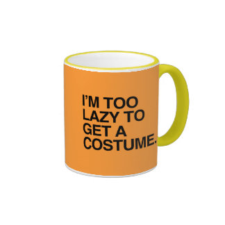 I M TOO LAZY TO GET A COSTUME png Coffee Mugs