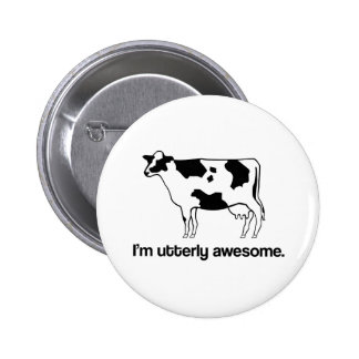 I'm Utterly Awesome Funny Cow Button