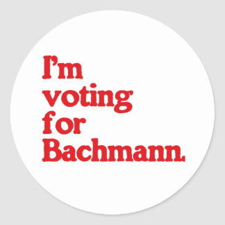 I M VOTING FOR BACHMANN STICKER