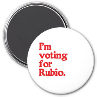 I M VOTING FOR RUBIO MAGNETS