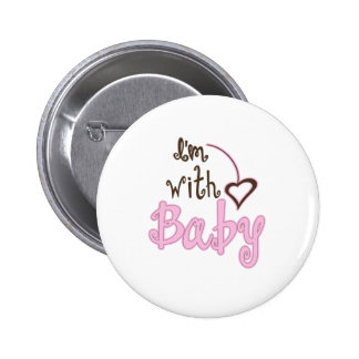 I m with Baby Pinback Button