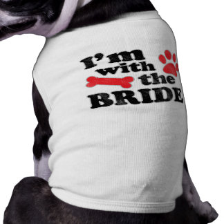 I m With The Bride Dog Tee Wedding T-Shirt