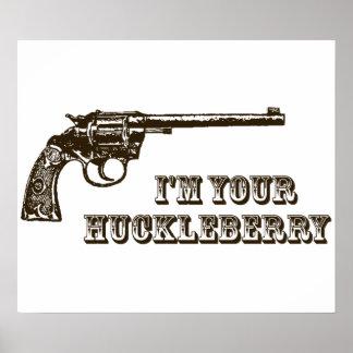 I m Your Huckleberry Western Gun Print