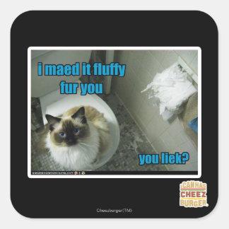 I maed it fluffy fur you square sticker