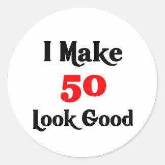 I make 50 look good round sticker