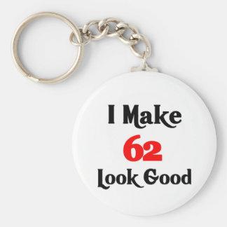 I make 62 look good keychain