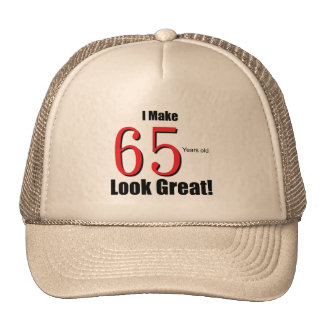 I Make 65 years old Look Great! Mesh Hats