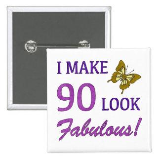 I Make 90 Look Fabulous! 15 Cm Square Badge