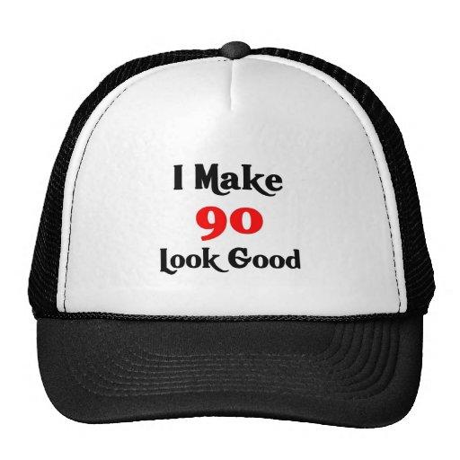 I make 90 look good trucker hats