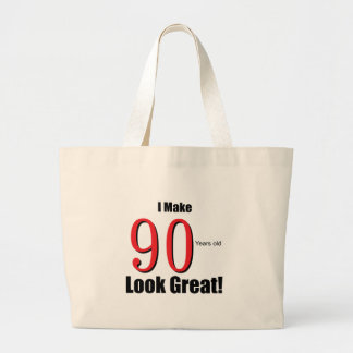 I make 90 Years old Look Great!! Tote Bag