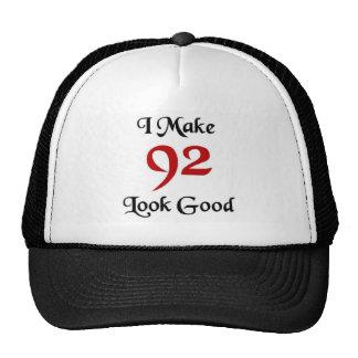 I make 92 look good cap