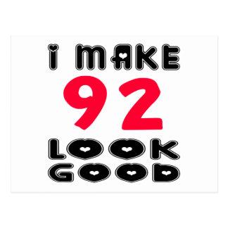 I Make 92 Look Good Postcard