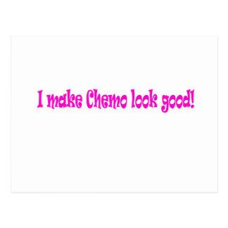 I make chemo look good postcard