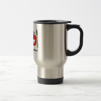 I make great reservations! stainless steel travel mug