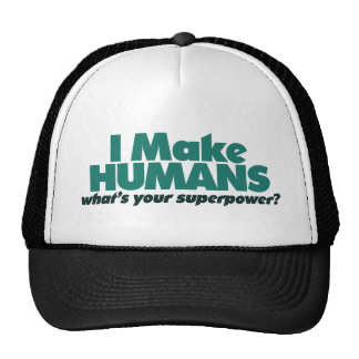 I make Humans (pregnancy humor) Cap