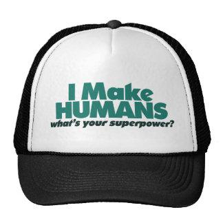 I make Humans (pregnancy humor) Trucker Hat