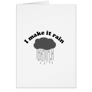I Make It Rain Card