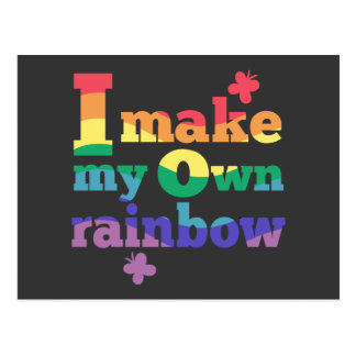 """I make my own rainbow"" colorful message Postcard"