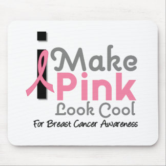 I Make Pink Look Cool Breast Cancer Awareness v3 Mouse Pad