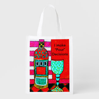 I make Pour decisions reusable wine bag tote