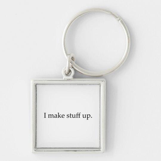 I Make Stuff Up Silver-Colored Square Key Ring