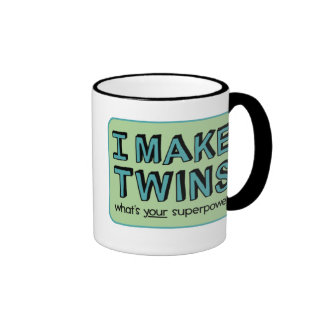 I MAKE TWINS what s your superpower Mugs
