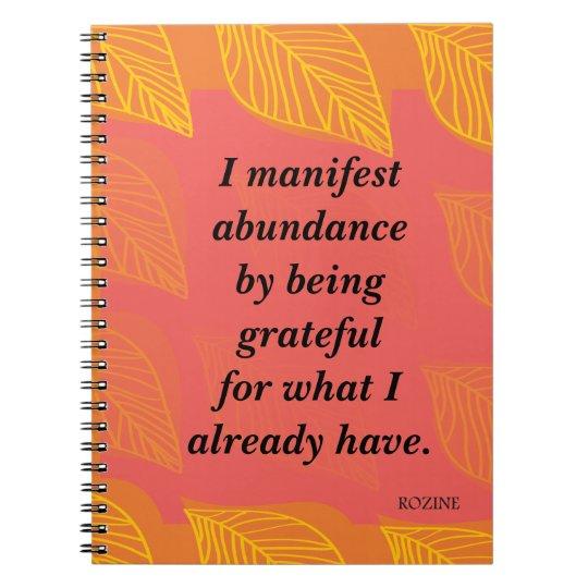 I Manifest Abundance By Being Grateful Affirmation Spiral