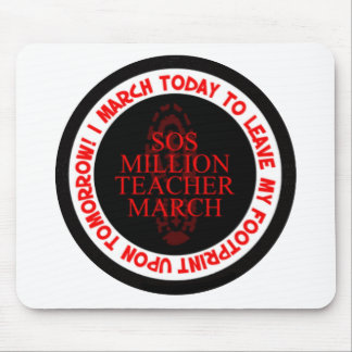 I MARCH TODAY MOUSE PAD
