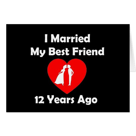 I Married My Best Friend 12 Years Ago