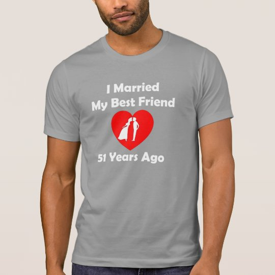 I Married My Best Friend 51 Years Ago